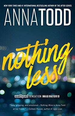Nothing Less (Landon Gibson 2) by Anna Todd.jpg