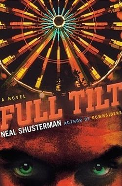 Full Tilt by Neal Shusterman.jpg