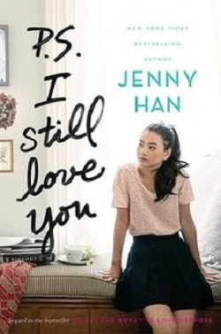 P.S. I Still Love You (To All the Boys I've Loved Before 2) by Jenny Han.jpg