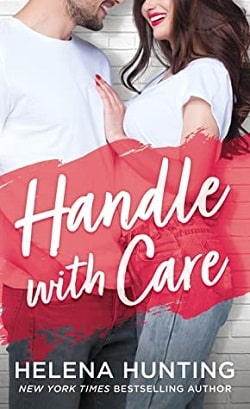 Handle With Care (Shacking Up 5) by Helena Hunting