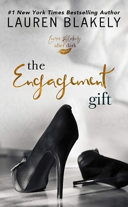 The Engagement Gift (The Gift 1) by Lauren Blakely
