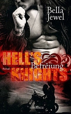 Hell's Knights (The MC Sinners 1) by Bella Jewel