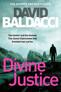 Divine Justice (Camel Club 4) by David Baldacci