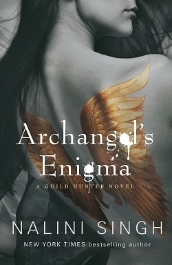 Archangel's Enigma (Guild Hunter 8) by Nalini Singh