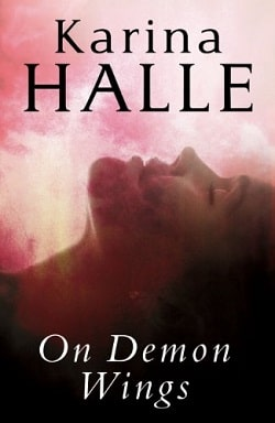 On Demon Wings (Experiment in Terror 5) by Karina Halle