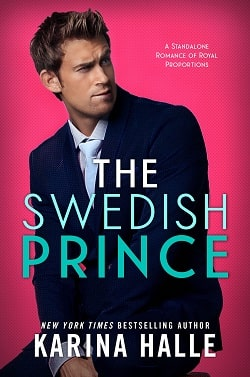 The Swedish Prince (Royal Romance 1) by Karina Halle