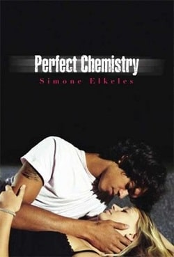 Perfect Chemistry (Perfect Chemistry 1) by Simone Elkeles
