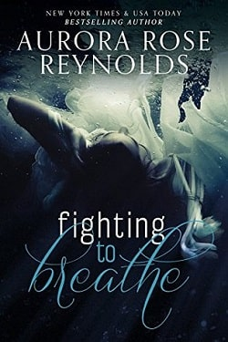 Fighting to Breathe (Shooting Stars 1) by Aurora Rose Reynolds