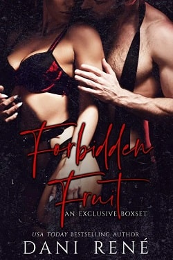 Forbidden Fruit - A Naughty Collection by Dani Rene