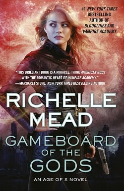 Gameboard of the Gods (Age of X 1) by Richelle Mead