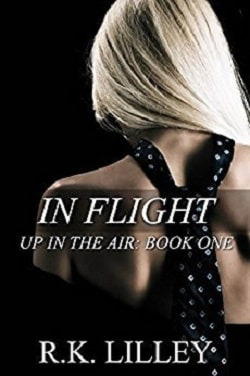 In Flight (Up in the Air 1) by R.K. Lilley