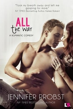 All the Way by Jennifer Probst