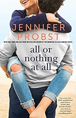 All or Nothing at All (Billionaire Builders 3) by Jennifer Probst
