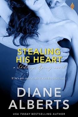 Stealing His Heart (Shillings Agency 2) by Diane Alberts