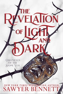 The Revelation of Light and Dark (Chronicles of the Stone Veil 1) by Sawyer Bennett