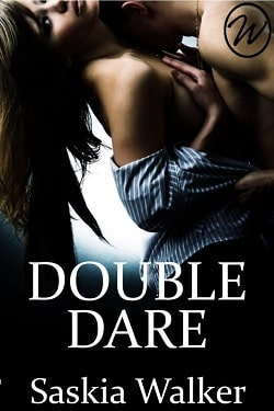 Double Dare by Saskia Walker