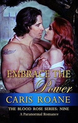 Embrace the Power (The Blood Rose 9) by Caris Roane